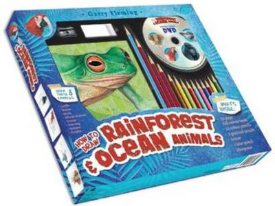 Garry Fleming's How to Draw Rainforest & Ocean Animals by Garry Fleming
