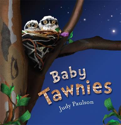 Baby Tawnies by Judy Paulson