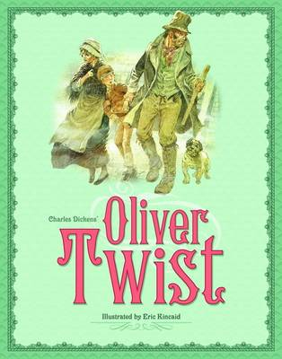 Oliver Twist by Eric Kincaid