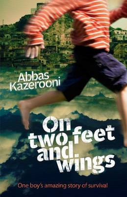 On Two Feet and Wings by Abbas Kazerooni