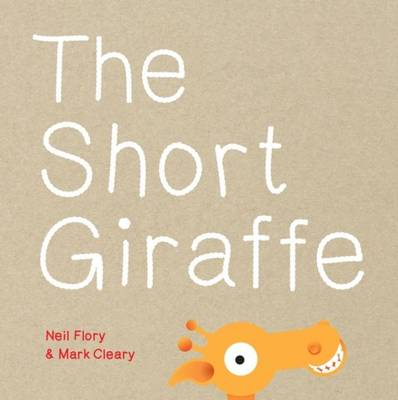 The Short Giraffe by Neil Flory