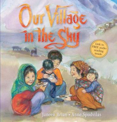 Our Village in the Sky by Janeen Brian