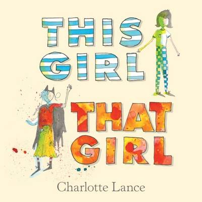 This Girl, That Girl by Charlotte Lance