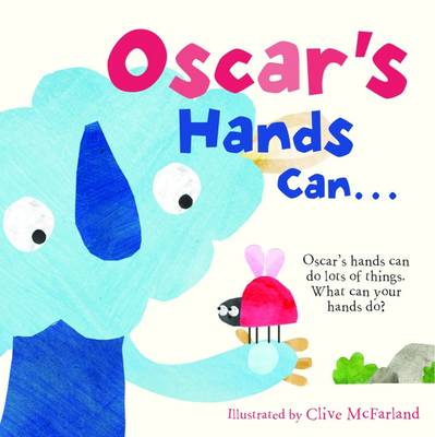 Oscar's Hands Can by Clive McFarland