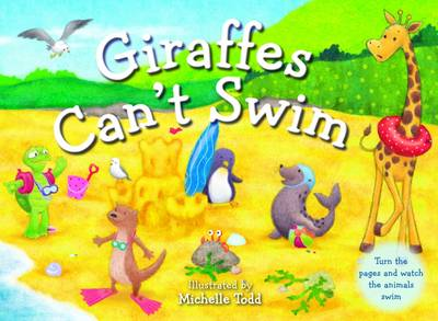 Giraffes Can't Swim by Michelle Todd