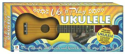 Uke'n Play Ukulele Kit by Mike Jackson