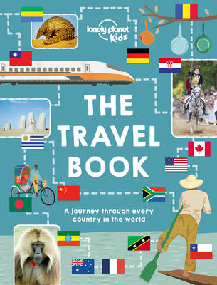The Travel Book A journey through every country in the world by Lonely Planet Kids