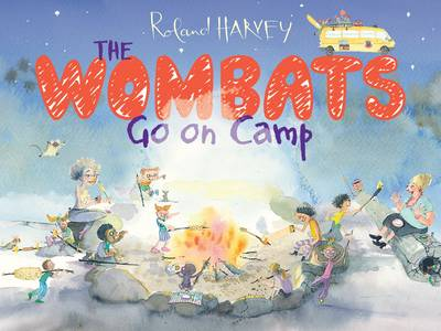 The Wombats Go on Camp by Roland Harvey