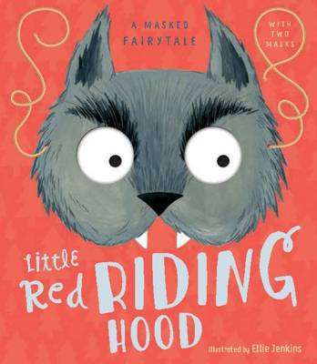 A Masked Fairytale: Little Red Riding Hood by Samone Bos