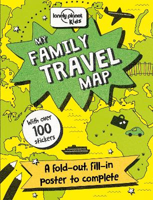 My Family Travel Map by Lonely Planet Kids, Nicola Baxter, Andy Mansfield