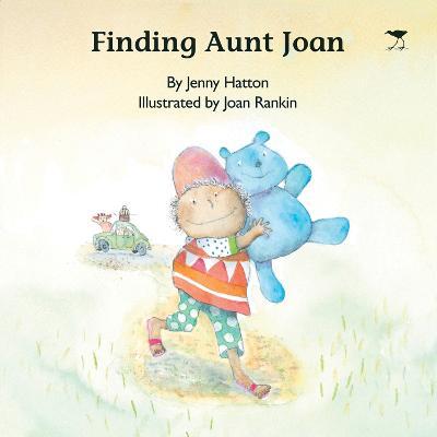 Finding Aunt Joan by Jenny Hatton