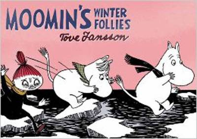 Moomin's Winter Follies by Tove Jansson
