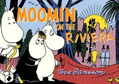 Moomin on the Riviera by Tove Jansson