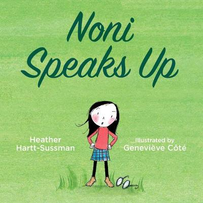 Noni Speaks Up by Heather Hartt-Sussman