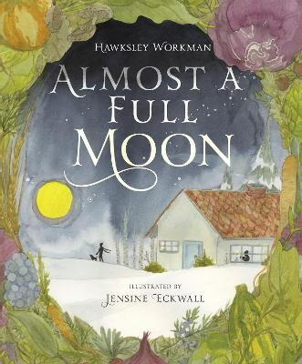 Almost A Full Moon by Hawksley Workman
