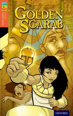 Oxford Reading Tree TreeTops Graphic Novels: Level 13: The Golden Scarab by Barbara Winter