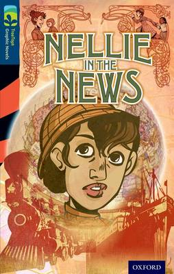 Oxford Reading Tree TreeTops Graphic Novels: Level 14: Nellie In The News by Claire Kelly