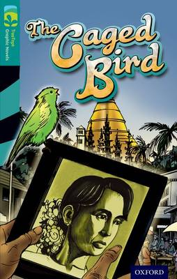 Oxford Reading Tree TreeTops Graphic Novels: Level 16: The Caged Bird by Claire Kelly