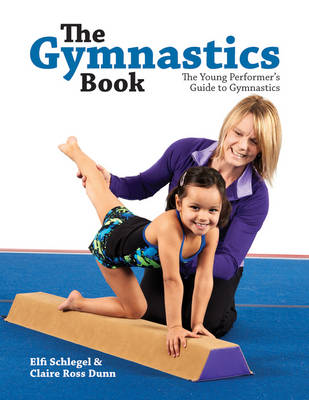 The Gymnastics Book by Elfi Schlegel, Claire Ross Dunn
