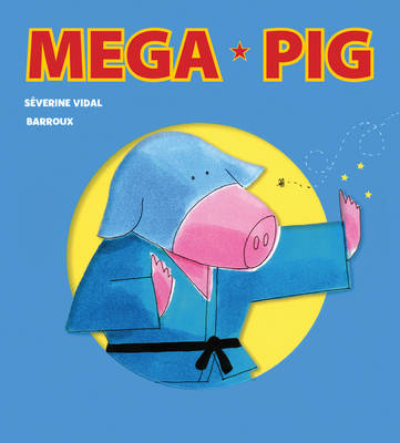 Mega Pig by Severine Vidal