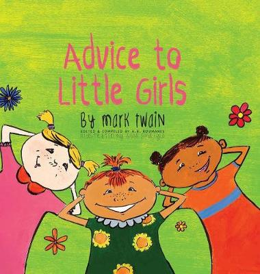 Advice to Little Girls Includes an Activity, a Quiz, and an Educational Word List by Mark Twain