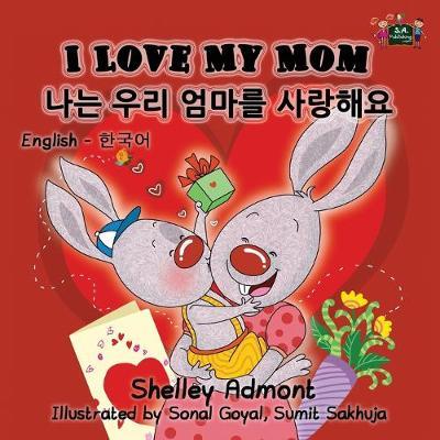 I Love My Mom English Korean Bilingual Edition by Shelley Admont