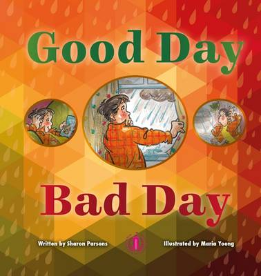 Good Day Bad Day by Sharon Parsons