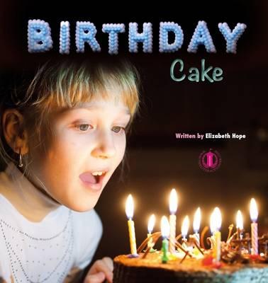 Birthday Cake by Elizabeth Hope