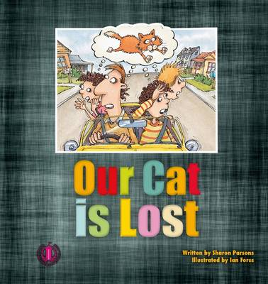 Our Cat is Lost by Sharon Parsons