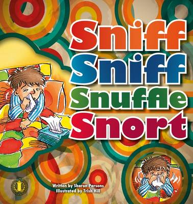 Sniff Sniff Snuffle Snort by Sharon Parsons