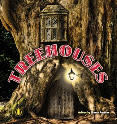 Treehouses by Sharon Parsons