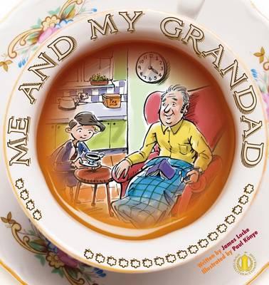 Me and My Grandad by James Locke
