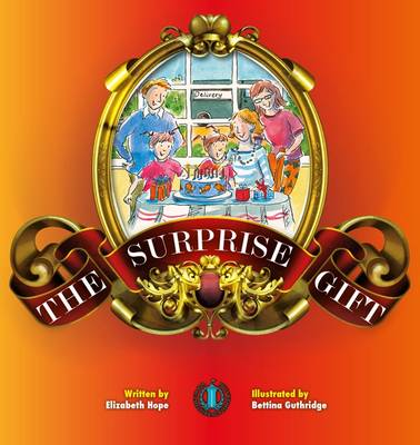 The Surprise Gift by Elizabeth Hope