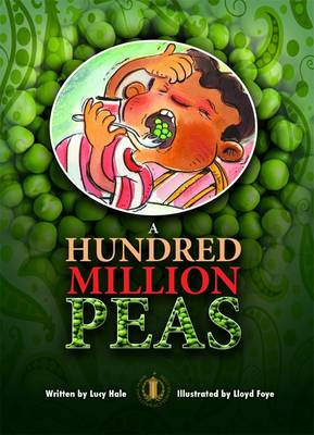 A Hundred Million Peas by Lucy Hale