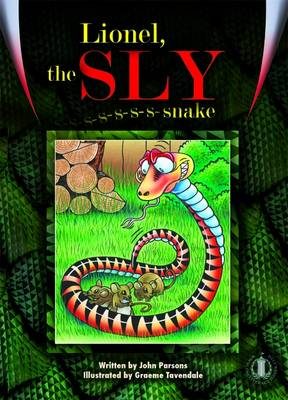 Lionel, the Sly Snake by John Parsons
