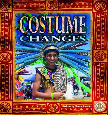 Costume Changes by Sharon Parsons