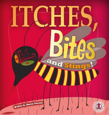 Itches, Bites and Stings by Sharon Parsons