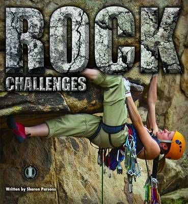 Rock Challenges by Sharon Parsons