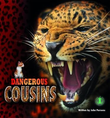 Dangerous Cousins by John Parsons