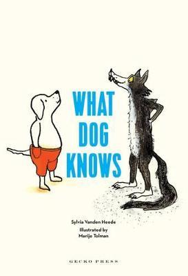 What Dog Knows by Sylvia Vanden Heede