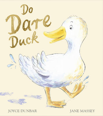 Do Dare Duck by Joyce Dunbar