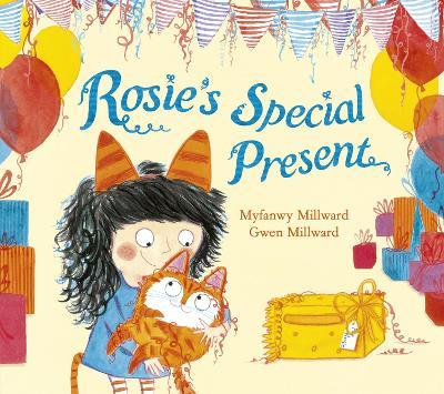 Rosie's Special Present by Myfanwy Millward