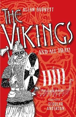 The Vikings And All That by Allan Burnett