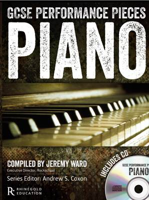GCSE Performance Pieces: Piano by Jeremy Ward
