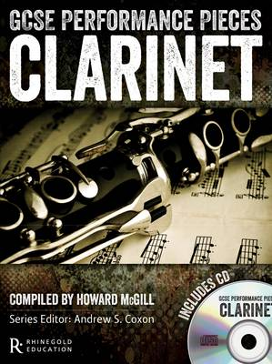 GCSE Performance Pieces: Clarinet by Howard McGill