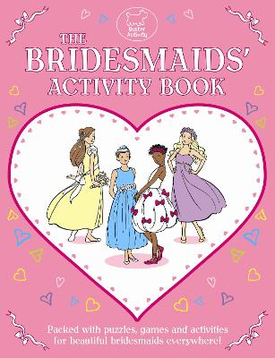 The Bridesmaids' Activity Book by Gemma Reece