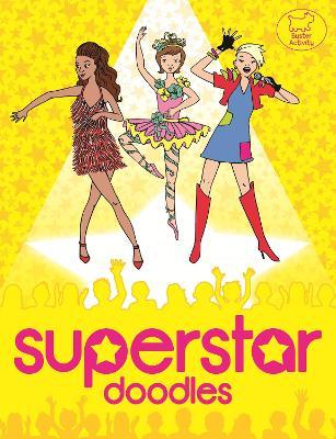 Superstar Doodles by Nellie Ryan, Katy Jackson