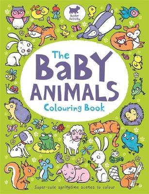 The Baby Animals Colouring Book by Ela Jarzabek, Hannah Wood