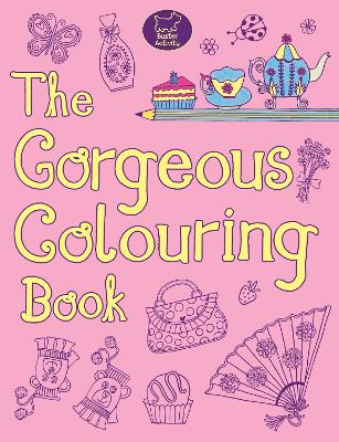 The Gorgeous Colouring Book by Jessie Eckel