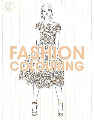 Fashion Colouring by Montana Forbes, Jo Fernihough